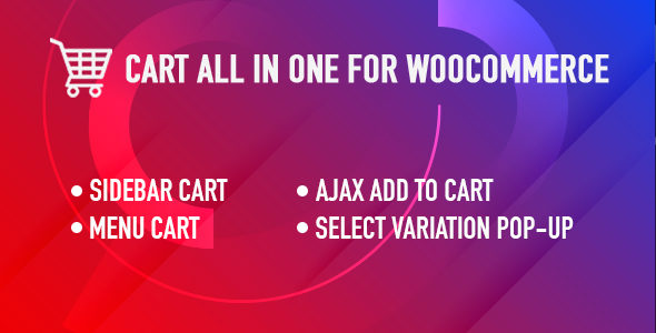 Cart All In One For WooCommerce is a WooCommerce Cart plugin which provides you sidebar cart, menu cart, AJAX Add to Cart and a select variation pop-up for variable products