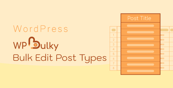 WPBulky - WordPress Bulk Edit Post Types